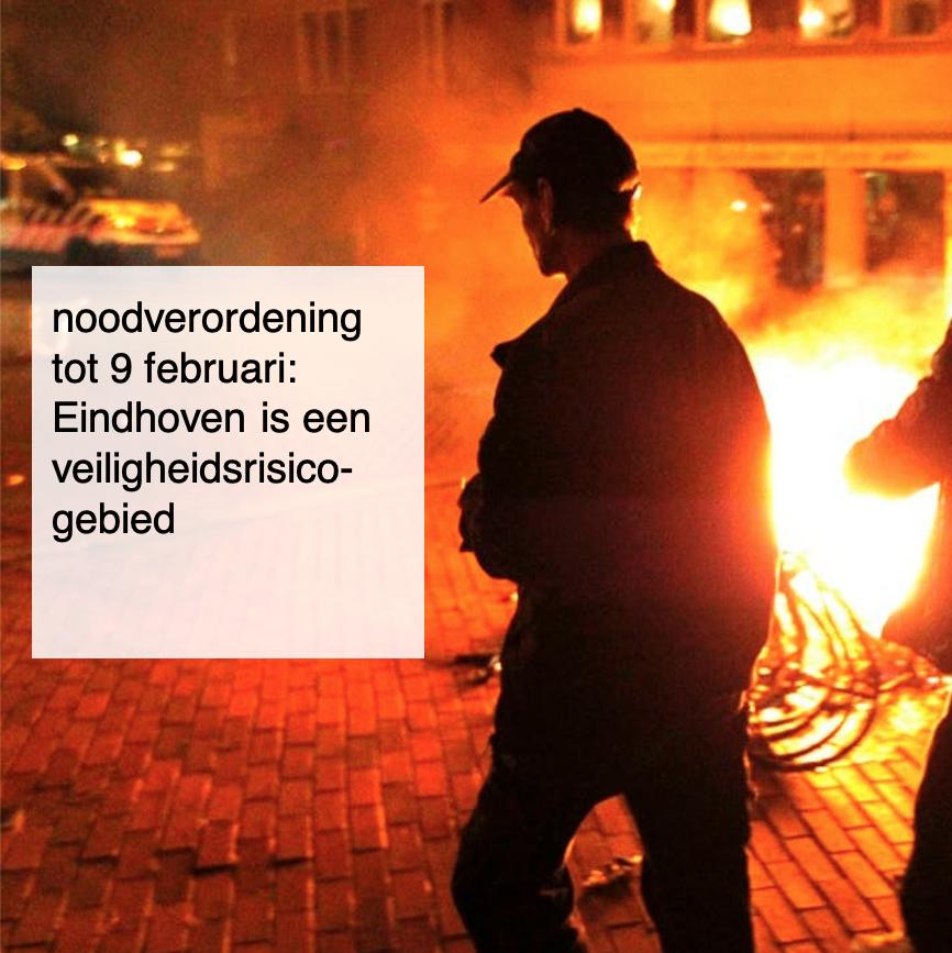 2021-01-27, noodverordening tot 9 februari- Eindhoven is een veiligheidsrisicogebied - deBergen5.nl