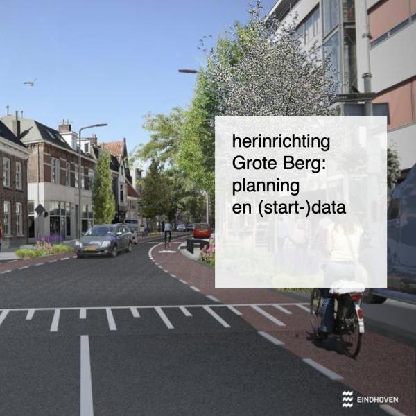 2021-04-19, herinrichting Grote Berg planning en start data - deBergen5.nl