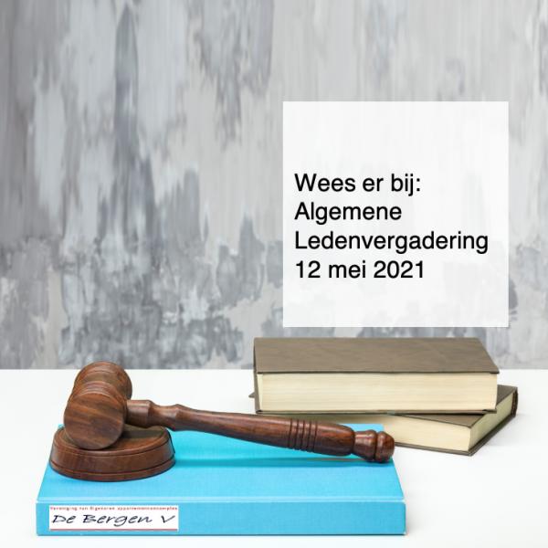 2021-04-29, Wees er bij Algemene Ledenvergadering 12 mei 2021 - deBergen5.nl