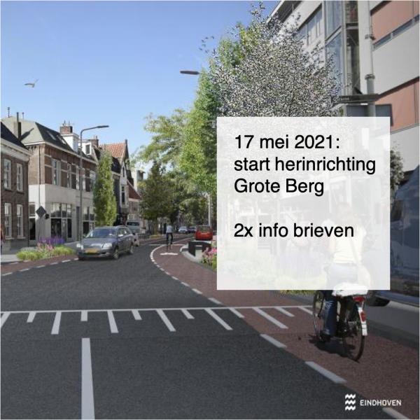 2021-05-15, 17 mei 2021- start herinrichting Grote Berg - deBergen5.nl